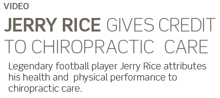 Text for slide about Jerry Rices' endorsement of chiropractic care.